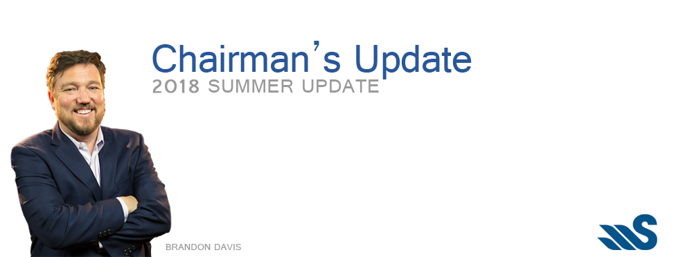 Chairman's Update - 2018 Summer Update